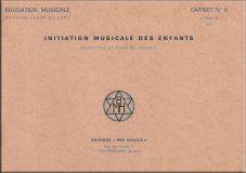 N°0- Initiation musicale des enfants – Prix : 4,60 CHF