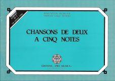 N°1 – Chansons de deux à cinq notes – Prix : 7,40 CHF