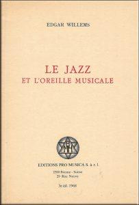 Edgar Willems - Pédagogie Willems - Editions Pro Musica